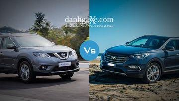 So sánh nhanh Hyundai SantaFe và Nissan X-Trail