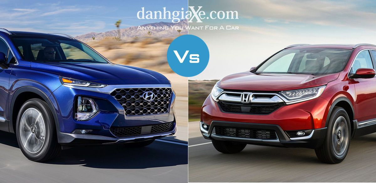 So sánh nhanh Hyundai Santa Fe 2019 và Honda CR-V 2019